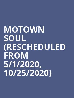 Motown Soul (Rescheduled from 5/1/2020, 10/25/2020) at London Music Hall